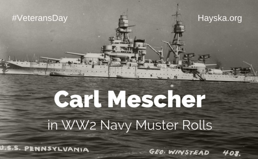 Carl Edward Mescher in WW2 Navy Muster Rolls