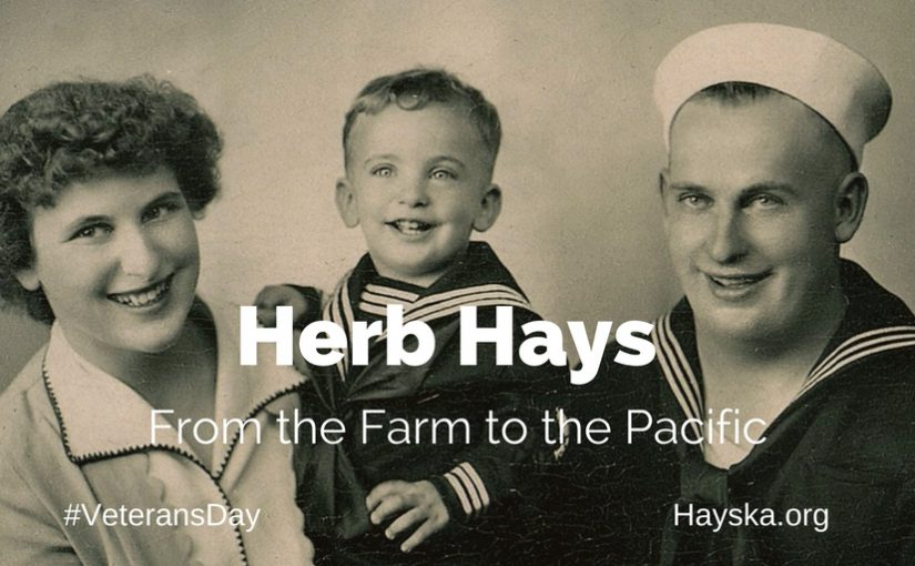 Herb Hays: From the Farm to the Pacific