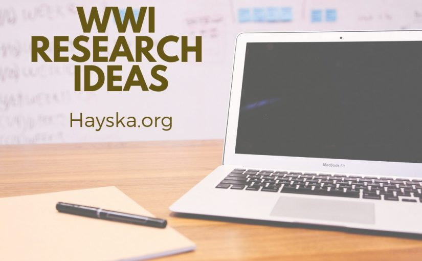 WWI Research Ideas